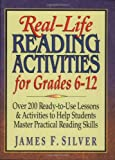 Real-Life Reading Activities for Grades 6-12, James F. Silver, 013044460X