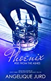 Phoenix: Rise from the Ashes (Recovery Book 1)