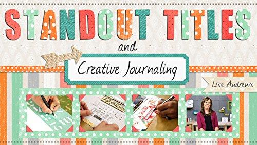 - Standout Titles & Creative Journaling