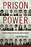 "Lisa M. Corrigan, ""Prison Power: How Prison Influenced the Movement for Black Liberation"" (U. Press of Mississippi, 2016)"