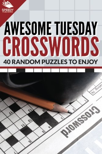 Download Awesome Tuesday Crosswords: 40 Random Puzzles To Enjoy PDF