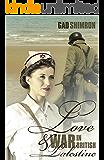 Love and War In British Palestine: A Historical Romance Novel