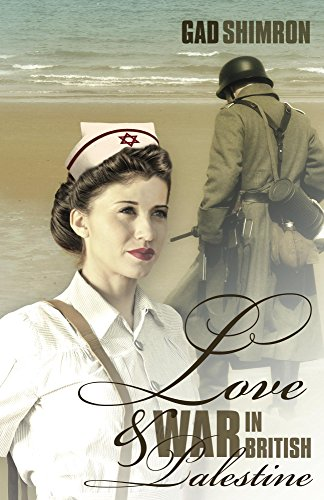 Love And War In British Palestine by Gad Shimron ebook deal