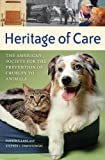 Heritage of Care: The American Society for the Prevention of Cruelty to Animals