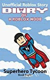 img - for Diary of a Roblox Noob: Superhero Tycoon (Roblox Noob Diaries) book / textbook / text book