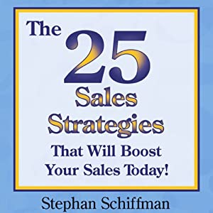 The 25 Sales Strategies That Will Boost Your Sales Today! Audiobook