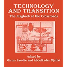 Technology and Transition: The Maghreb at the Crossroads