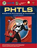 capa de PHTLS: Atendimento Pré-Hospitalar ao Traumatizado