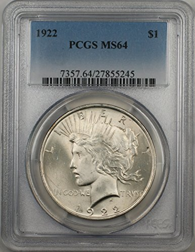 1922 Peace Silver Dollar Coin $1 PCGS MS-64 Better Quality (2M)