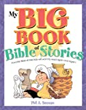 My Big Book of Bible Stories, Phil A. Smouse, 1616262370