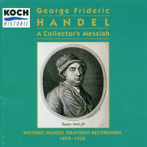 Art-lover's Messiah - Historic Handel Oratorio Recordings 1899-1930 (Koch)