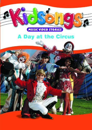 Kidsongs: Day At The Circus -