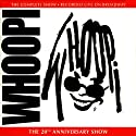 Whoopi Goldberg: The 20th Anniversary Show Performance by Whoopi Goldberg Narrated by Whoopi Goldberg