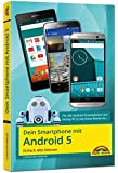 Dein Smartphone mit Android 5 - Einfach alles können