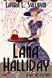 Lana Halliday (A Short Story)