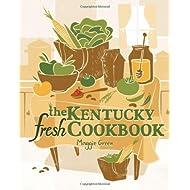 The Kentucky Fresh Cookbook