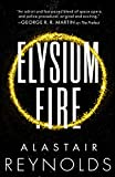 Book cover from Elysium Fire (Prefect Dreyfus Emergency) by Alastair Reynolds