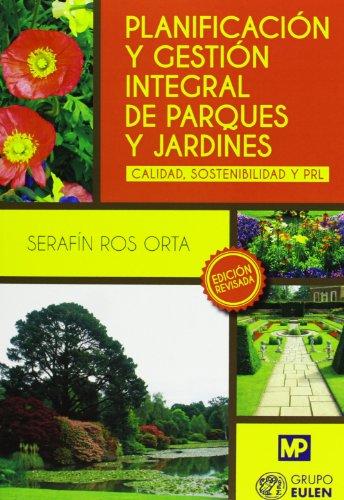 Descargar Libro Planificación Y Gestión Integral De Parques Y Jardines Serafin Ros Orta