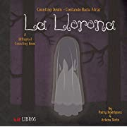 La Llorona: Counting Down - Contando Hacia Atras (English and Spanish Edition)