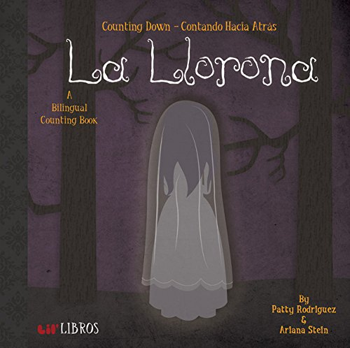 La Llorona: Counting Down / Contando Hacia Atras (English and Spanish Edition)