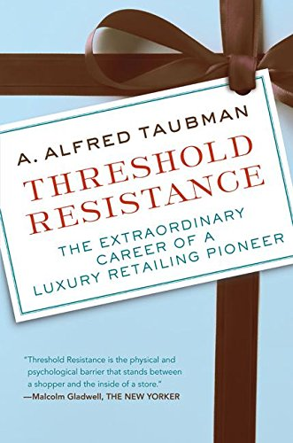 Threshold Resistance: The Extraordinary Career of a Luxury Retailing - Luxury Shopping Online