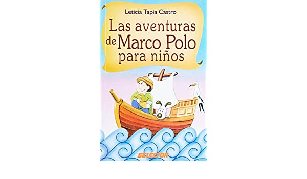 Las Aventuras De Marco Polo/ the Adventures of Marco Polo ...