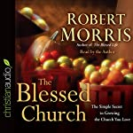 The Blessed Church | Robert Morris