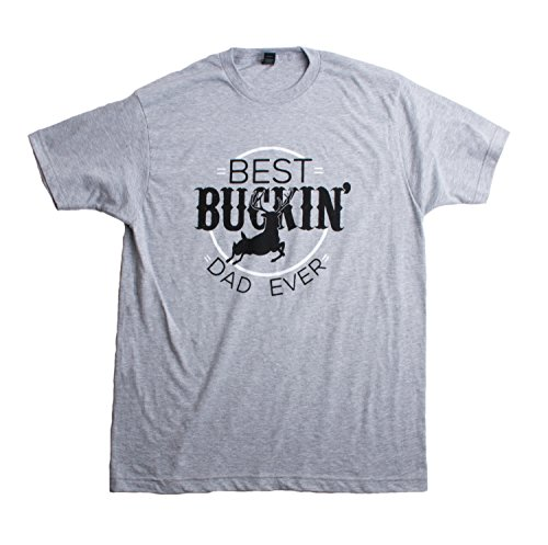 Best Buckin' Dad Ever | Funny Daddy Hunting Humor Father's Day Unisex T-shirt