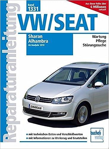 VW Sharan / Seat Alhambra ab Bj. 2010: Amazon.es: Libros en idiomas extranjeros