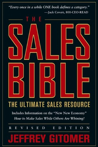 The Sales Bible: The Ultimate Sales Resource, Revised Edition