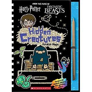 Hidden Creatures: Scratch Magic (J.K. Rowling's Wizarding World) (Harry Potter)