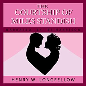 The Courtship of Miles Standish Audiobook