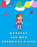 Kennedy and Her Colorful Capes