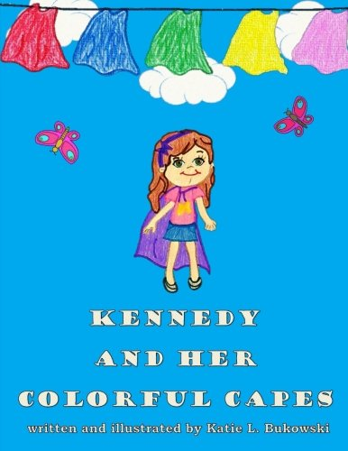 Download Kennedy and Her Colorful Capes pdf epub