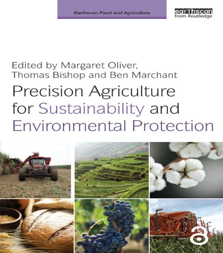 Download Precision Agriculture for Sustainability and Environmental Protection (Earthscan Food and Agriculture) Pdf