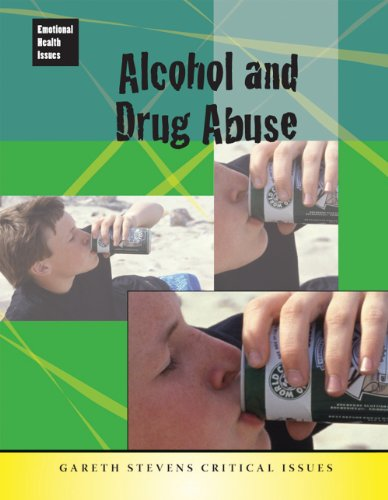 Alcohol and Drug Abuse (Emotional Health Issues)