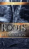 Roots of the Reformation