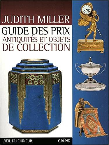 Collection Guide Des Antiquités De Et Objets Prix XuOZkTPi