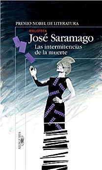 Las intermitencias de la muerte de [Saramago, José]