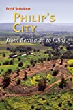 Philip's City, Frederick M. Strickert, 0814657524
