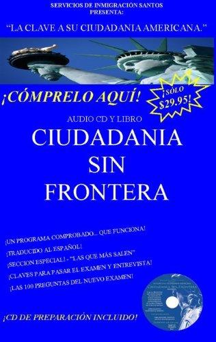 Ciudadania Sin Frontera - CD / Libro en Espanol (English and Spanish Edition)