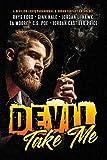 #9: Devil Take Me