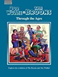 Oor Wullie & The Broons Through the Ages: Explore the Evolution of The Broons and Oor Wullie!