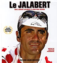 Le Jalabert par Laurent Jalabert
