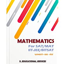 MATHEMATICS FOR SAT/MAT/IITJEE/BITSAT- UNIT-III+IV