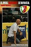 : Il mal basket d'Africa (Italian Edition)