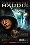 Among the Brave (Shadow Children Book 5)