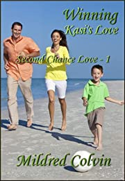 Winning Kasi's Love (Second Chance Love Book 1)