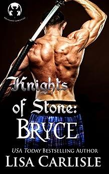 Knights of Stone: Bryce (gargoyle shifter romance) (Highland Gargoyles Book 3) by [Carlisle, Lisa]