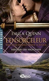 Les héritiers des Highlands, tome 4 : L'Ensorceleur par Paula Quinn